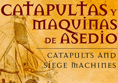 EXPOSICIÓN DE CATAPULTAS Y MÁQUINAS DE ASEDIO