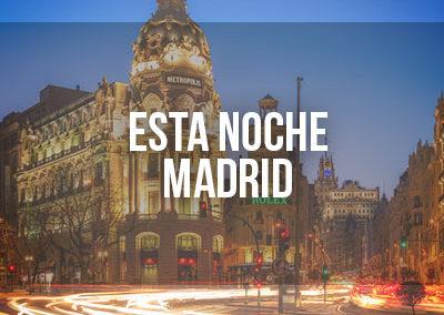 Esta noche Madrid