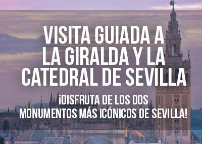 VISITA GUIADA A LA GIRALDA Y LA CATEDRAL DE SEVILLA