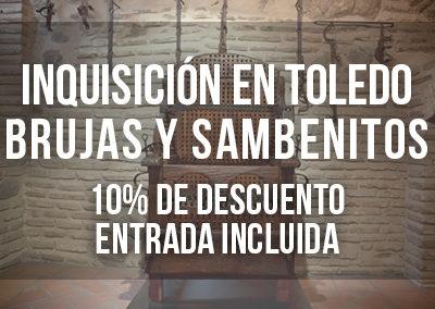 LA INQUISICIÓN EN TOLEDO, BRUJAS Y SAMBENITOS CON ENTRADA INCLUIDA
