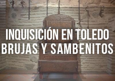 La Inquisición en Toledo: Brujas y Sambenitos con entrada incluida