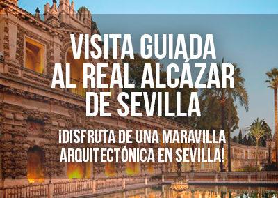 VISITA GUIADA AL REAL ALCÁZAR DE SEVILLA