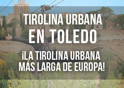 TIROLINA URBANA DE TOLEDO