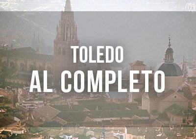 Toledo al completo en 1 día