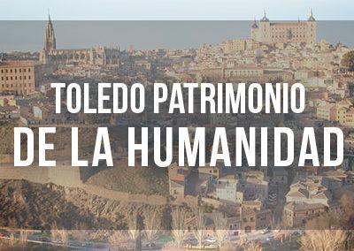 Toledo Patrimonio de la Humanidad