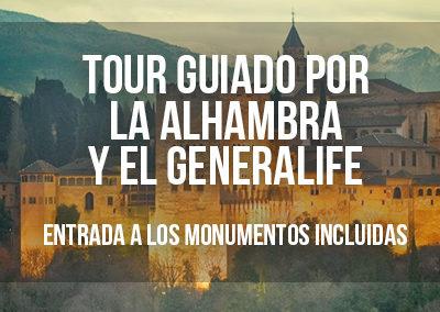 TOUR GUIADO POR LA ALHAMBRA Y GENERALIFE CON ENTRADAS INCLUIDAS