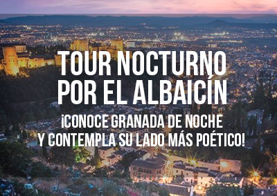 TOUR NOCTURNO POR EL ALBAICÍN