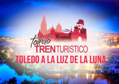 TOLEDO TREN TURÍSTICO + TOLEDO A LA LUZ DE LA LUNA